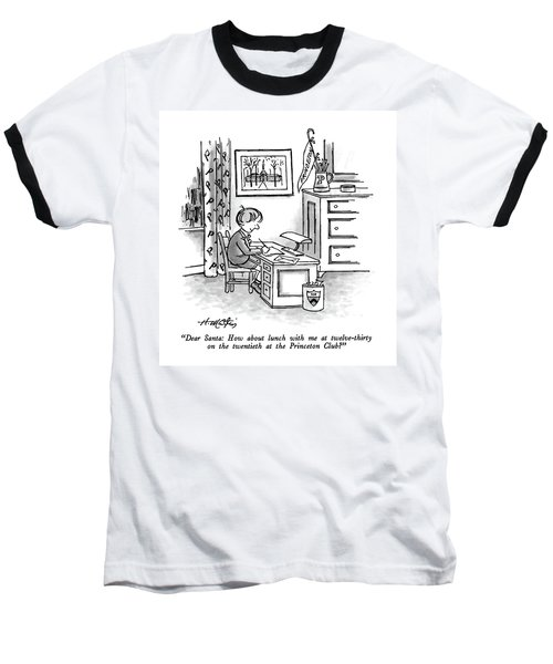 Dear Santa: How About Lunch Baseball T-Shirt
