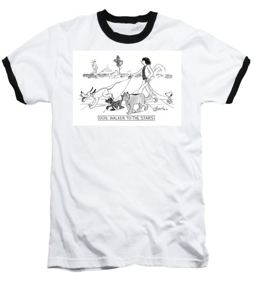 Dog Walker To The Stars Baseball T-Shirt