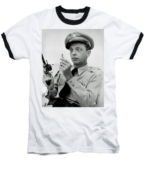 Barney Fife - Don Knotts Baseball T-Shirt