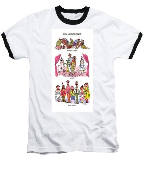 Dramatis Personae Baseball T-Shirt