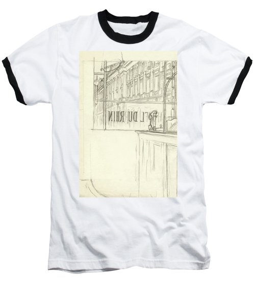 Drawing Of A Bar And Front Window Of Hotel Du Rhin Baseball T-Shirt