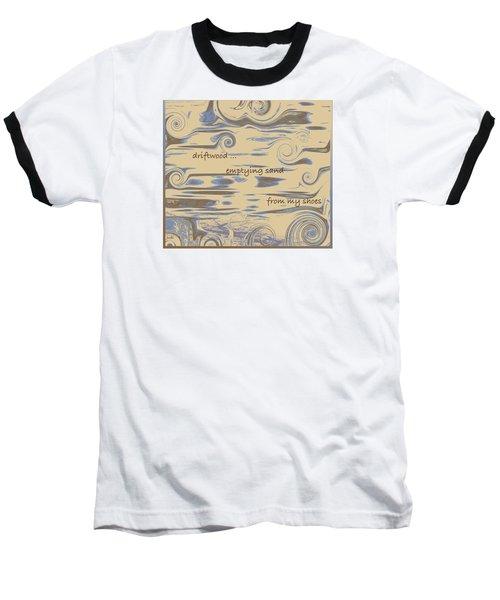 Baseball T-Shirt featuring the digital art Driftwood Haiga by Judi Suni Hall