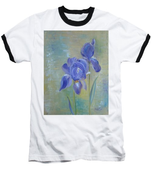 Baseball T-Shirt featuring the painting Elizabeth's Irises by Judith Rhue