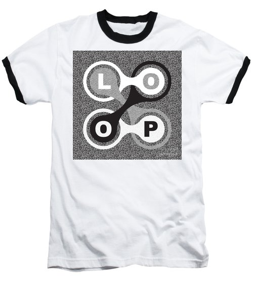 Endless Loop Baseball T-Shirt