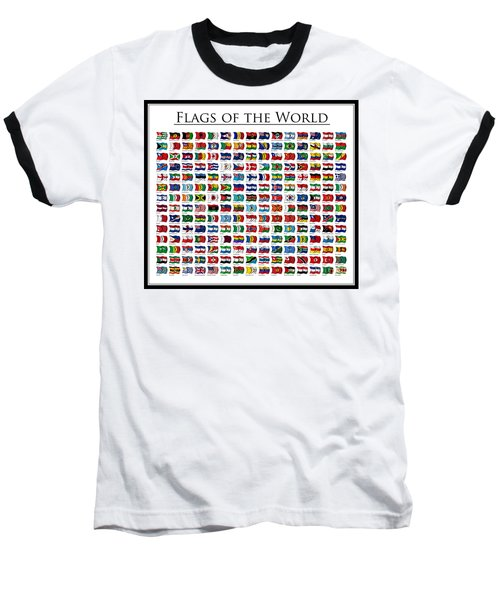 Flags Of The World Baseball T-Shirt by Carsten Reisinger