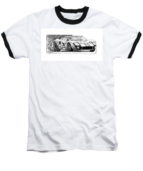 Ford Gt - 40 Baseball T-Shirt