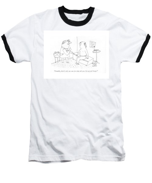 Frumble, There's Only One Cure For What Ails You Baseball T-Shirt