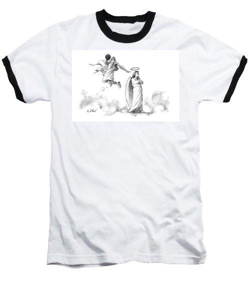G-d Slam Dunks On An Angel's Halo Baseball T-Shirt