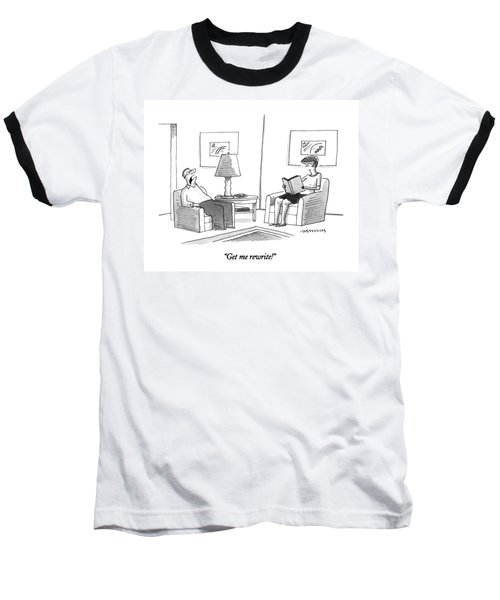 Get Me Rewrite! Baseball T-Shirt