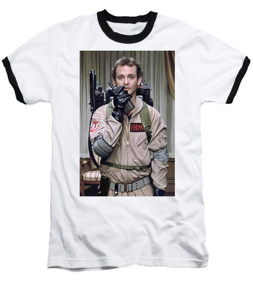 Baseball T-Shirt featuring the painting Ghostbusters - Bill Murray Artwork 2 by Sheraz A