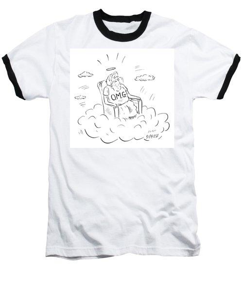 God Sits On A Throne Wearing A Shirt Reading Baseball T-Shirt