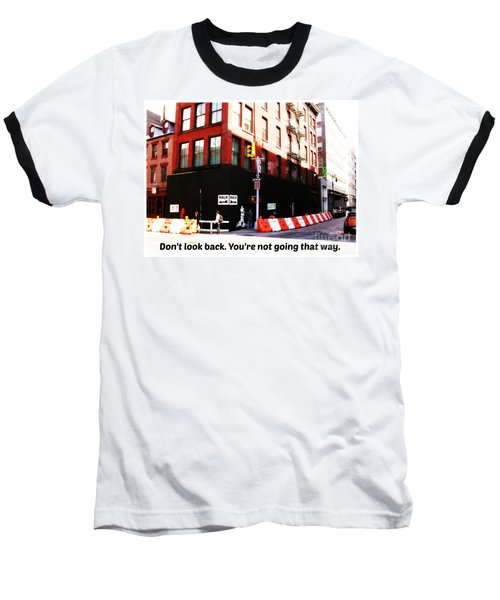 Going Forward Baseball T-Shirt