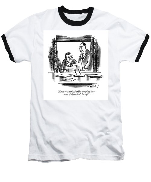 Have You Noticed Ethics Creeping Into Some Baseball T-Shirt