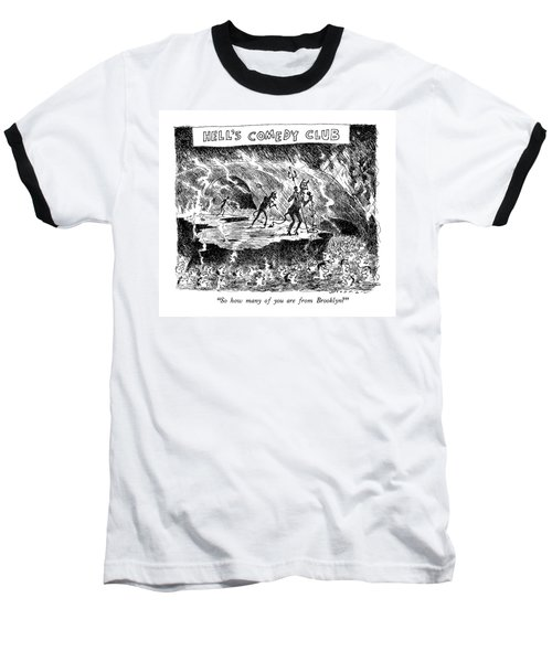 Hell's Comedy Club So How Many Baseball T-Shirt
