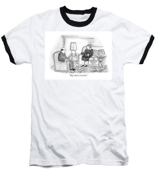 Hey, That's A Cat Trick Baseball T-Shirt