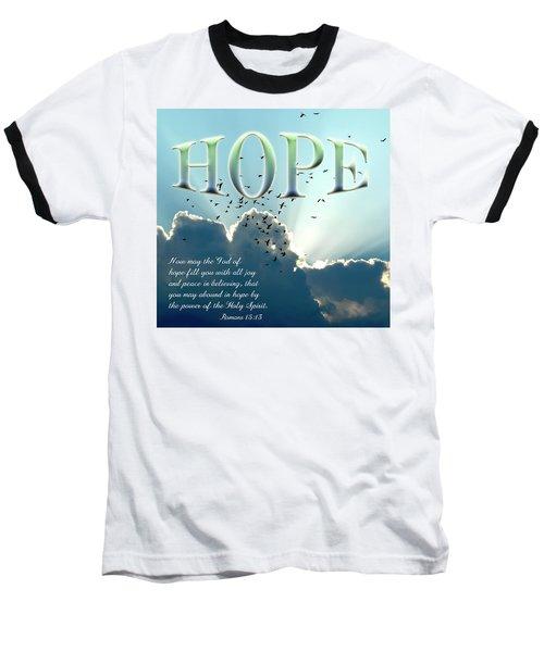 Hope Baseball T-Shirt by Carolyn Marshall