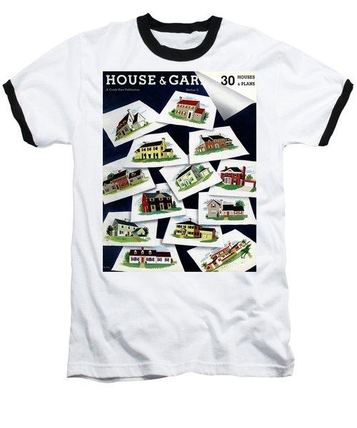 House & Garden Cover Illustration Of Various Homes Baseball T-Shirt