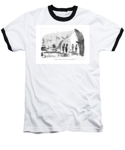 I Adore Your Place. Did You Do It Yourselves? Baseball T-Shirt