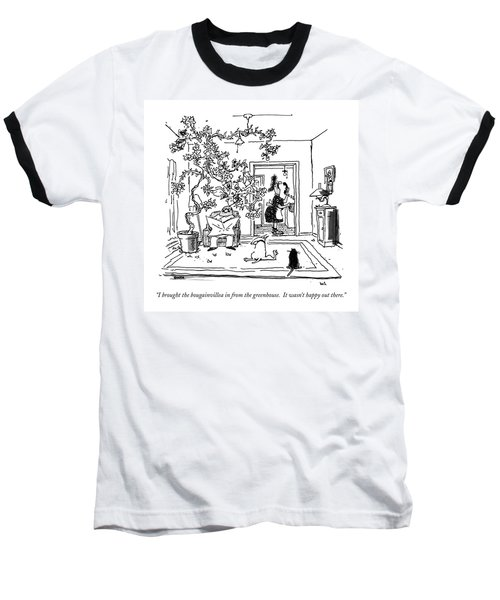 I Brought The Bougainvillea Baseball T-Shirt