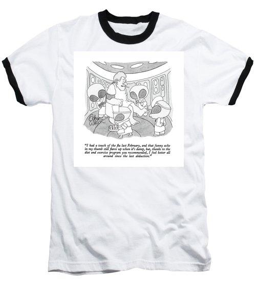 I Had A Touch Of The Flu Last February Baseball T-Shirt