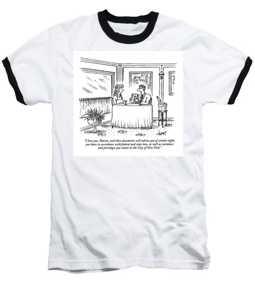 I Love You, Sharon, And These Documents Baseball T-Shirt