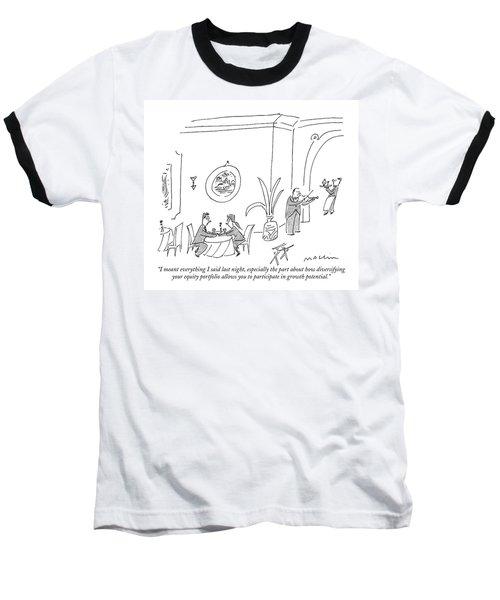 I Meant Everything I Said Last Night Baseball T-Shirt