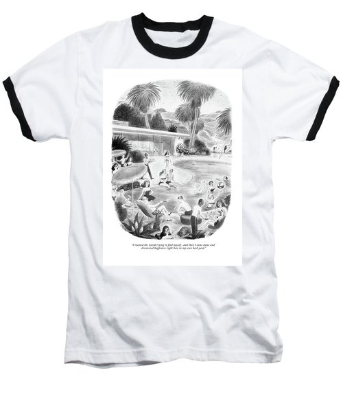 I Roamed The World Trying To Find Myself Baseball T-Shirt