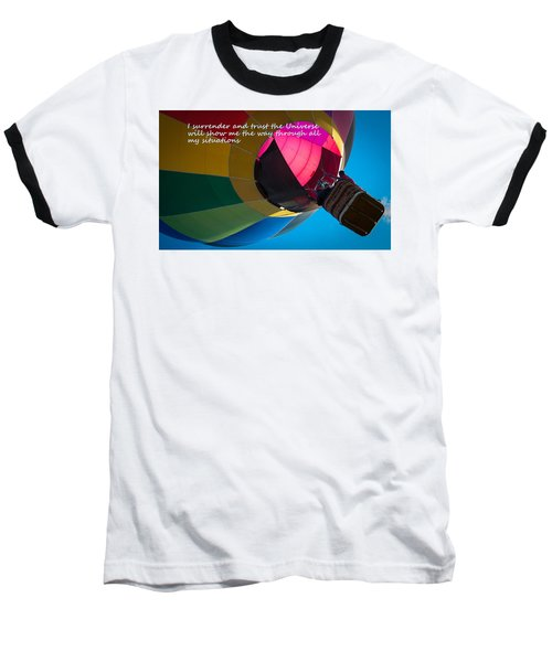 Baseball T-Shirt featuring the photograph I Surrender And Trust by Patrice Zinck