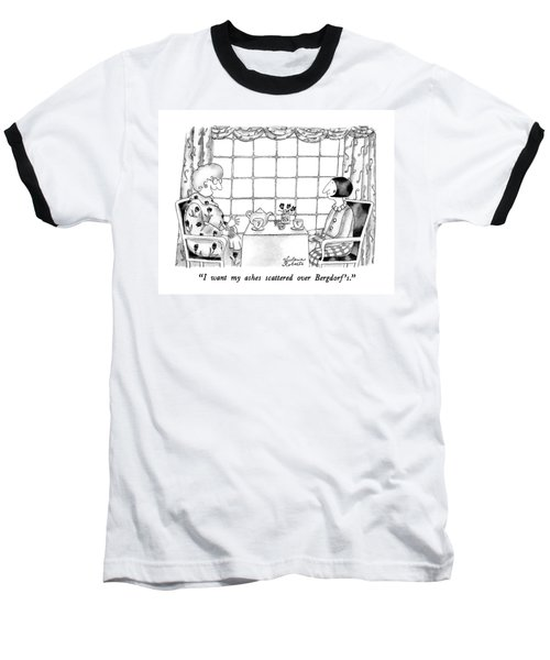 I Want My Ashes Scattered Over Bergdorf's Baseball T-Shirt