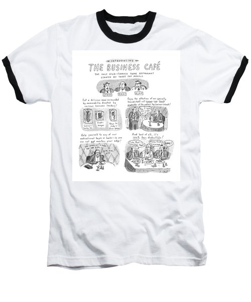 Introducing The Business Cafe The Only Baseball T-Shirt