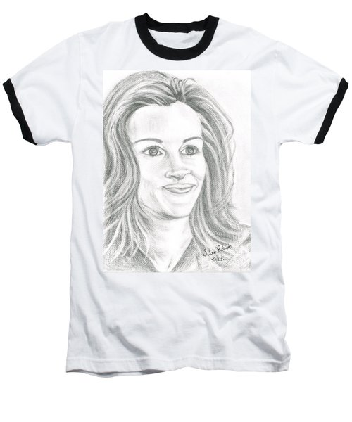 Baseball T-Shirt featuring the drawing Julia Roberts by Teresa White