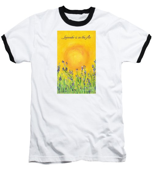 Lavender In The Air Baseball T-Shirt