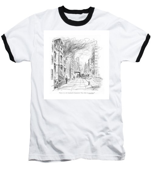 Leave It To The Landmarks Commission! They Think Baseball T-Shirt