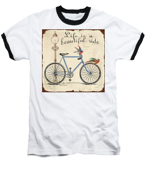 Life Is A Beautiful Ride Baseball T-Shirt by Jean Plout