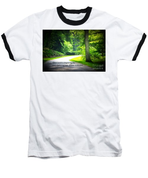 Light To My Path Baseball T-Shirt