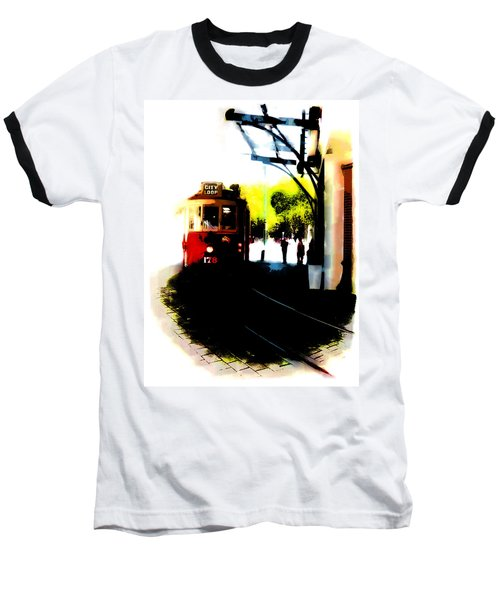 Make Way For The Tram  Baseball T-Shirt
