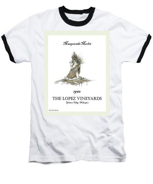 Masquerade Merlot Baseball T-Shirt by Julio Lopez