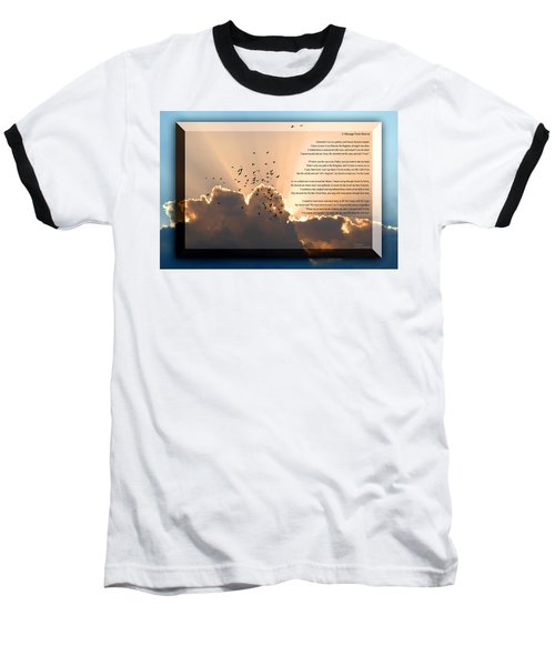 Message From Heaven Baseball T-Shirt by Carolyn Marshall