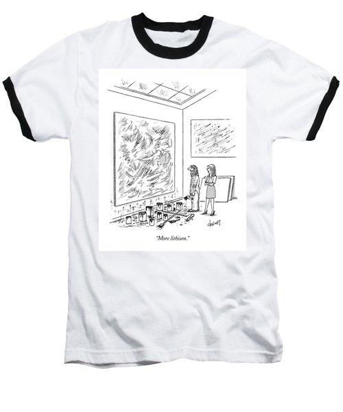 More Lithium Baseball T-Shirt