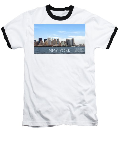 Baseball T-Shirt featuring the photograph New York As I Saw It In 2008 by Ausra Huntington nee Paulauskaite
