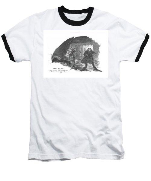 Night Watch Boy! There'll Be No Pearl Harbor Baseball T-Shirt