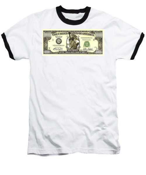 One Million Dollar Bill Baseball T-Shirt
