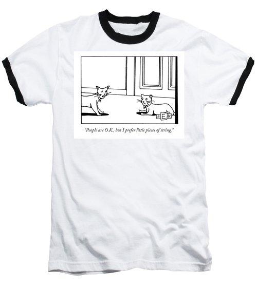 People Are O.k Baseball T-Shirt