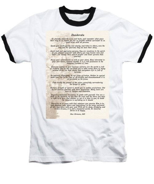 Prose Poem Desiderata By Max Ehrmann  Baseball T-Shirt by Olga Hamilton