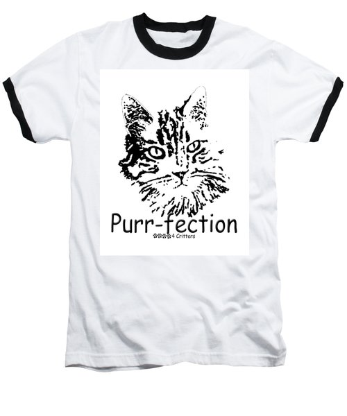 Purr-fection Baseball T-Shirt by Robyn Stacey