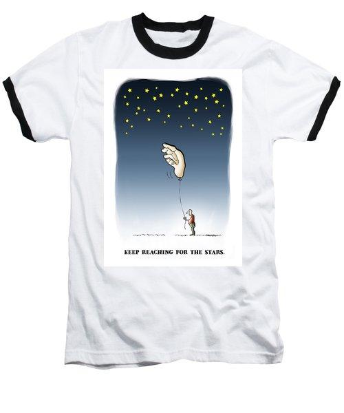 Reach For The Stars Baseball T-Shirt