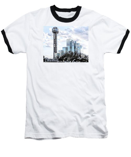 Baseball T-Shirt featuring the photograph Reunion Tower Dallas Texas by Kathy Churchman