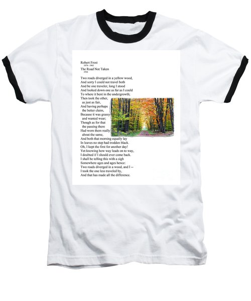 Robert Frost - The Road Not Taken Baseball T-Shirt