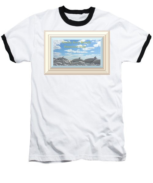 Sand Dolphins - Digitally Framed Baseball T-Shirt