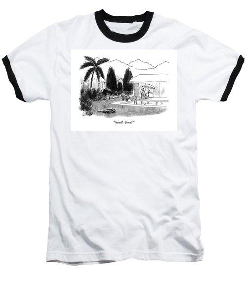 Sand!  Sand! Baseball T-Shirt